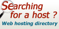Web hosting directory. Search for a host